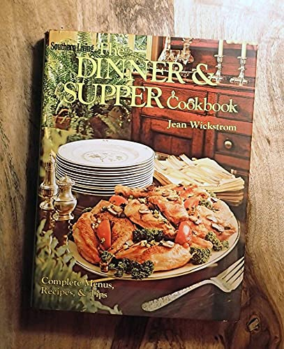 9780848704766: The dinner & supper cookbook: Complete menus, recipes & tips
