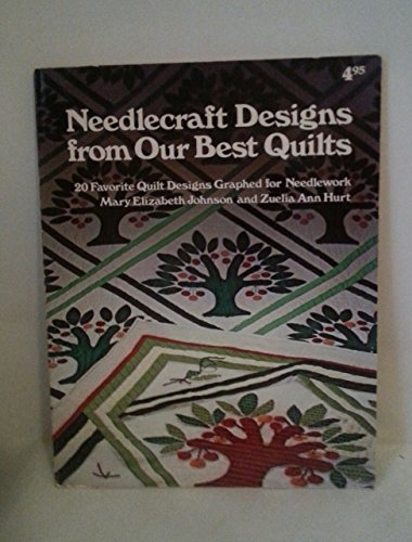 9780848704834: Needlecraft designs from our best quilts: 20 favorite quilt designs graphed for needlework