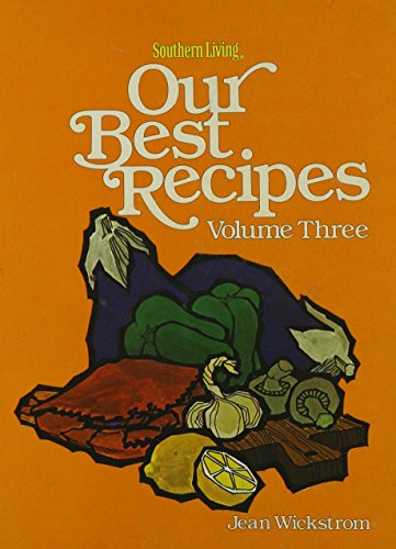 9780848704896: Southern Living: Our Best Recipes, Vol. 3