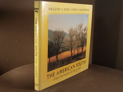 9780848704957: The American South: Four Seasons of the Land