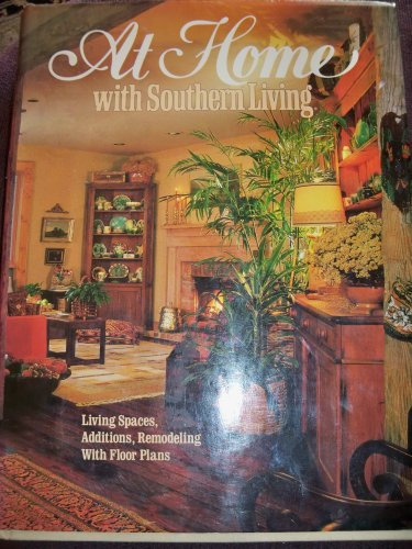 At Home With Southern Living: Pearson, Katherine (Editor)
