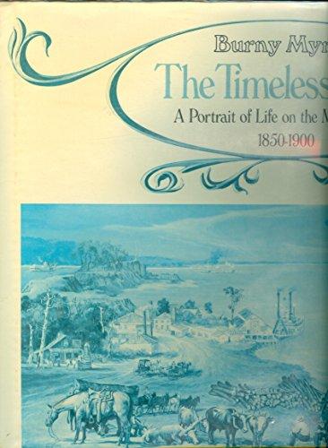 The Timeless River: Myrick, Burny