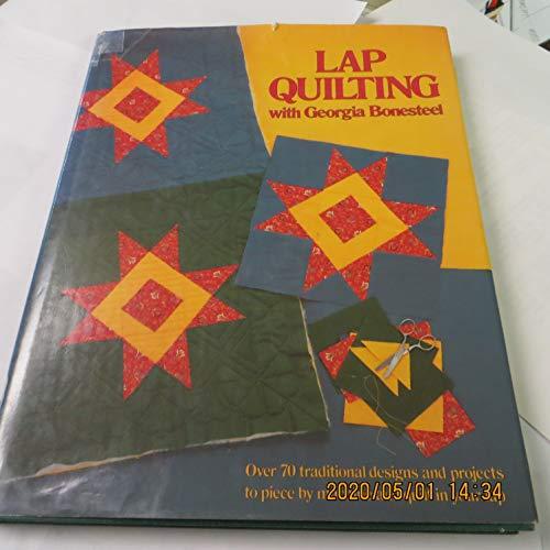 9780848705244: Lap Quilting with Georgia Bonesteel