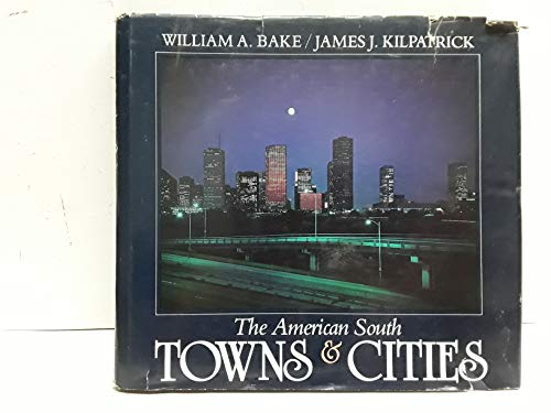 9780848705336: The American South: Towns and Cities