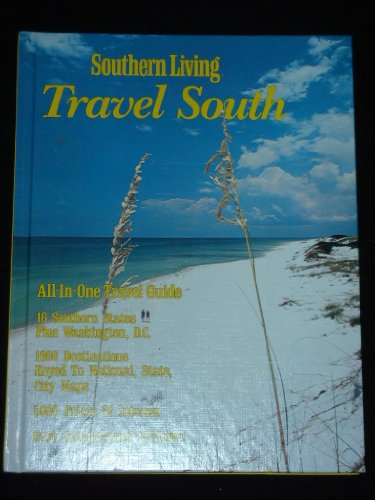 9780848705343: Southern Living Travel South
