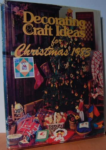 9780848705442: Decorating and Craft Ideas for Christmas 1983