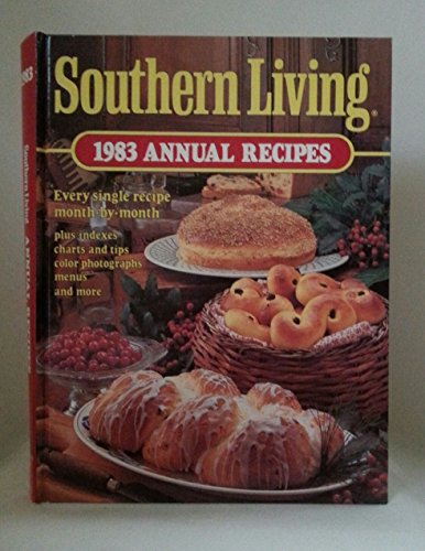 9780848705480: Southern Living 1983 Annual Recipes (Southern Living Annual Recipes)