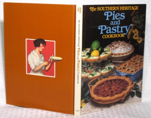 9780848706098: Southern Heritage Pies and Pastry Cookbook