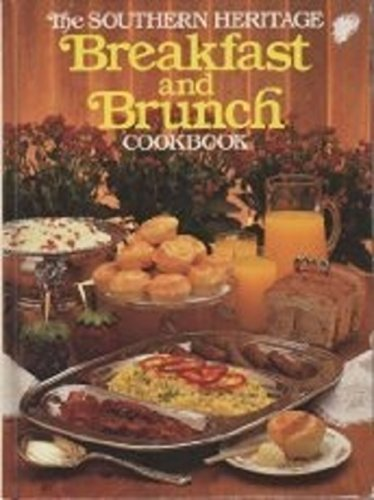 9780848706135: Southern Heritage Breakfast and Brunch Cookbook (Southern Heritage Cookbook Library)