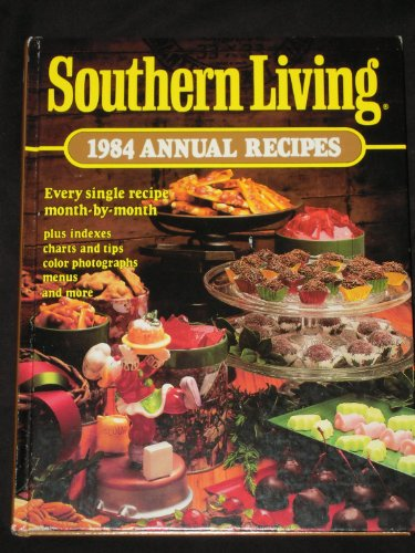 Southern Living 1984 Annual Recipes