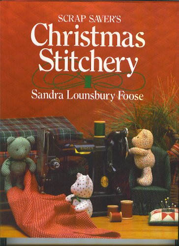 9780848706463: Scrap Saver's Christmas Stitchery