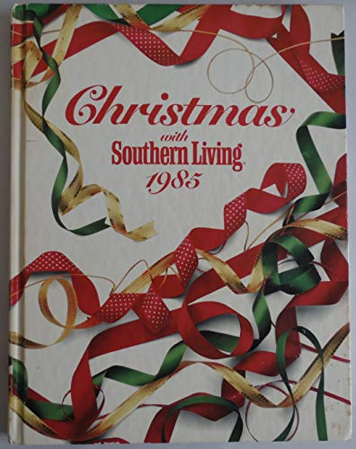 9780848706470: Christmas With Southern Living 1985