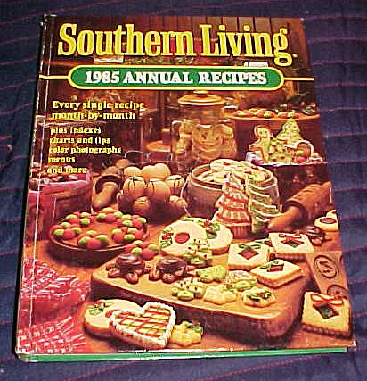 9780848706791: Southern Living: 1985 Annual Recipes (Southern Living Annual Recipes)
