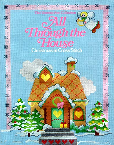 9780848706814: All Through the House: Christmas in Cross-Stitch