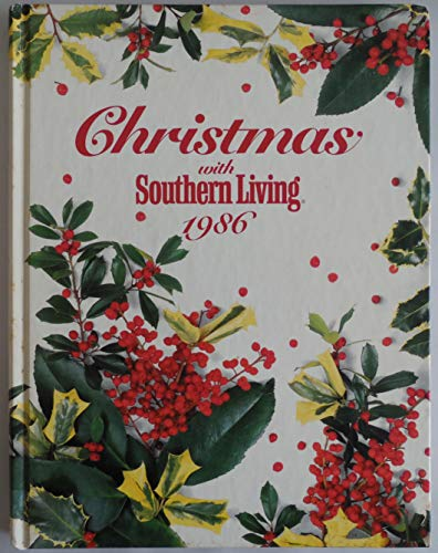 9780848706845: Christmas With Southern Living 1986