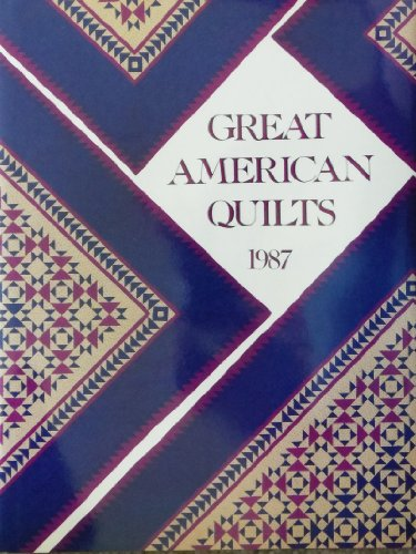 9780848706968: Great American Quilts 1987