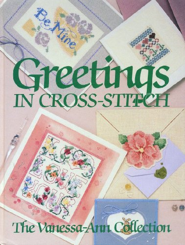 9780848707002: Greetings in Cross-Stitch: The Vanessa-Ann Collection