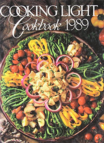 Cooking Light Cookbook 1989 (Cooking Light Annual Recipes) (0848707478) by Leisure Arts; Oxmoor House