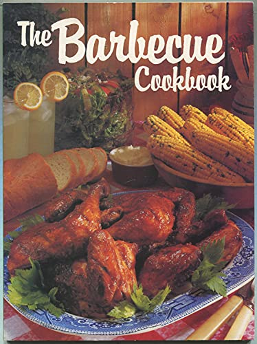 The Barbecue Cookbook: Ann H. Harvey,