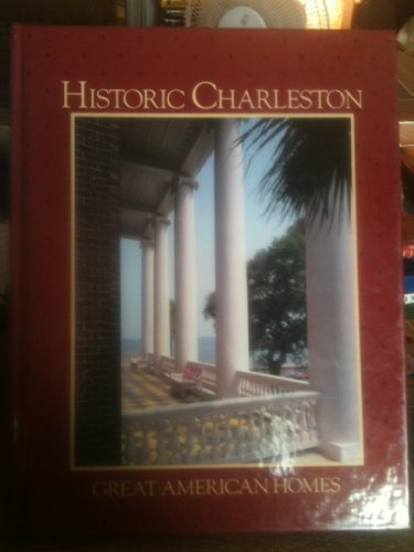 9780848707569: Historic Charleston (Great American Homes)
