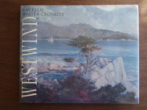 Westwind / Ray Ellis, Walter Cronkite: Ellis, Ray G. Walter Cronkite