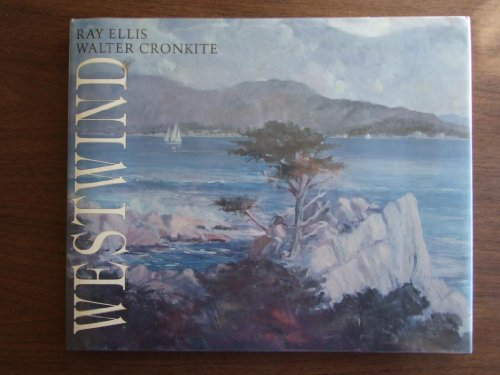 Westwind (084870763X) by Ray Ellis; Walter Cronkite