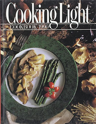Cooking Light Cookbook 1990 (Cooking Light Annual: Cathy A. Wesler,