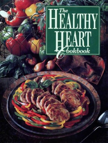 9780848707972: The Healthy Heart Cookbook