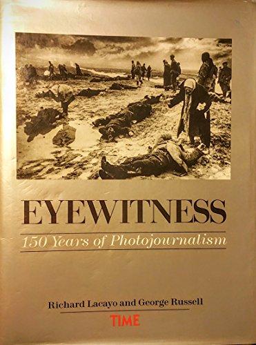 9780848710224: Eyewitness: 150 Years of Photojournalism