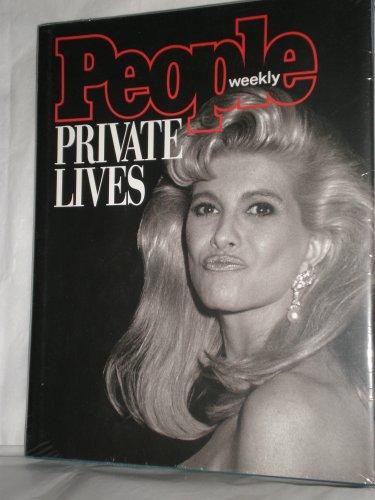 People Weekly: Private Lives: People Magazine (New York, N. Y.)
