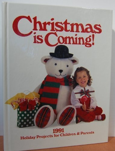 9780848710439: Christmas is Coming! 1991: Holiday Projects for Children & Parents