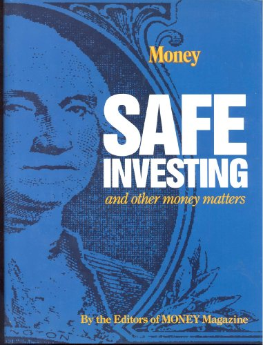 SAFE Investing and Other Money Matters: The editors of Money magazine; McDonnell, illustrations by ...