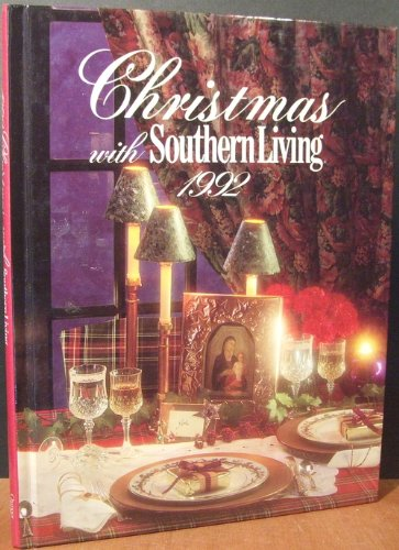 9780848710910: Christmas With Southern Living, 1992