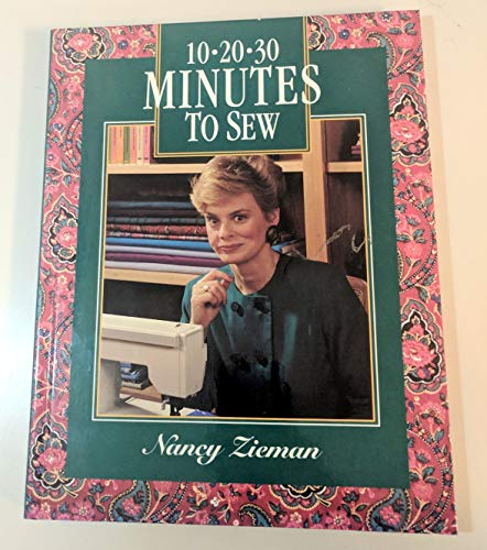 10-20-30 Minutes to Sew: Zieman, Nancy