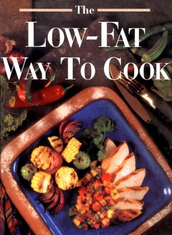 9780848711252: The Low-Fat Way to Cook