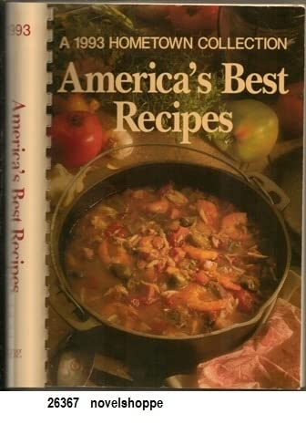 Americas Best Recipes: A 1993 Hometown Collection
