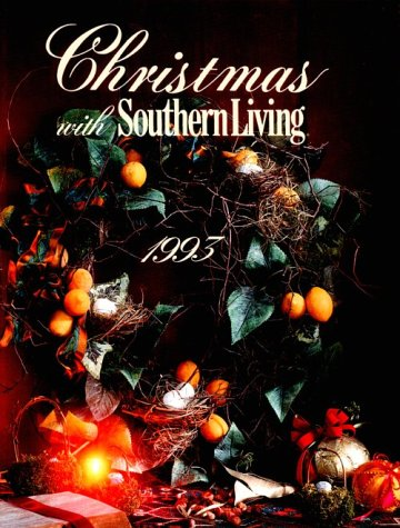 9780848711337: Christmas With Southern Living 1993