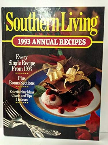 9780848711429: Southern Living 1993 Annual Recipes (Southern Living Annual Recipes)