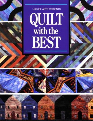 Quilt With the Best (9780848711757) by Carol Cook Hagood