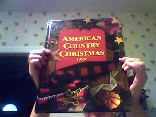 9780848711887: American Country Christmas 1994