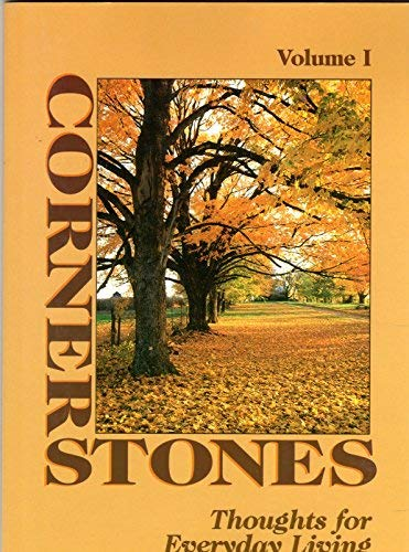 9780848712266: Corner Stones: Thoughts for Everyday Living (Bits of Wisdom and Philosophy From the Pages of Progressive Farmers Magazine, Volume # 1)