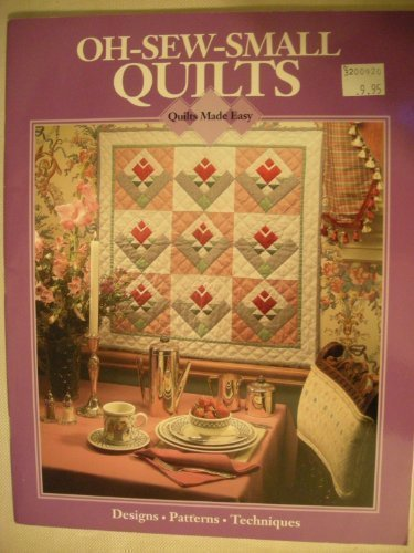 9780848712631: Oh-Sew-Small Quilts (Quilts made easy)