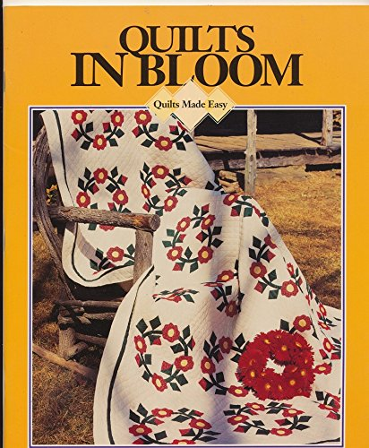 9780848712655: Quilts in Bloom (Quilts made easy)