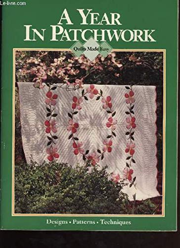 9780848712730: A Year in Patchwork (Quilts Made Easy)