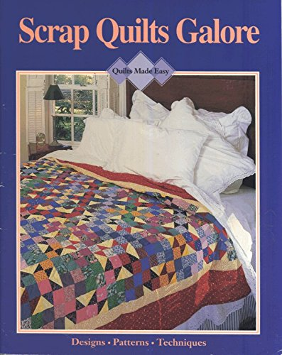 9780848712761: Scrap quilts galore (Quilts made easy)