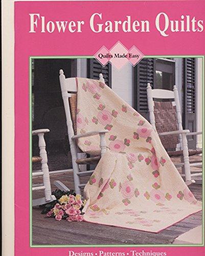 9780848712815: Flower Garden Quilt (Quilts made easy)