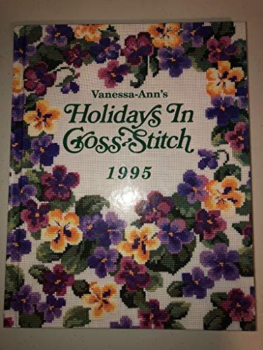9780848714079: Vanessa-Ann's Holidays in Cross-Stitch 1995