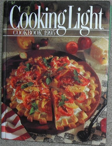 Cooking Light Cookbook, 1995 (Cooking Light Annual Recipes)