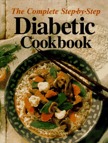9780848714314: The Complete Step-By-Step Diabetic Cookbook