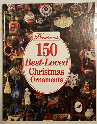 McCall's needlework--150 best-loved Christmas ornaments: Fitzpatrick, Nancy J.